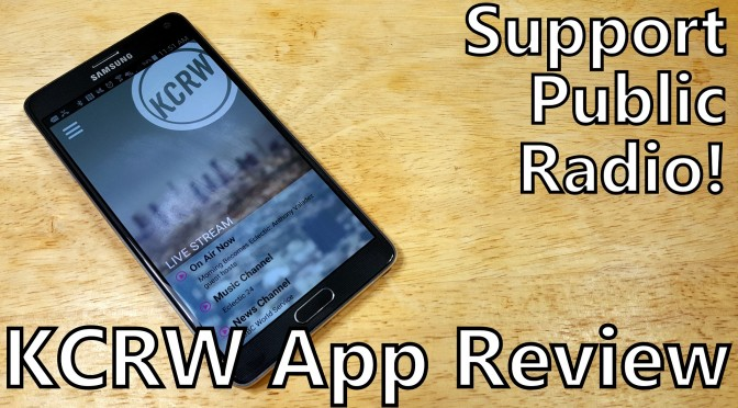 KCRW android app review somegadgetguy public radio streaming podcasts