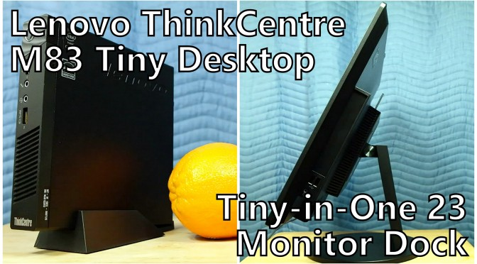 lenovo thinkcentre m83 tiny desktop pc review tiny-in-one 23 monitor dock somegadgetguy