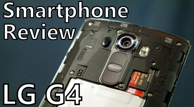 lg g4 review android smartphone somegadgetguy