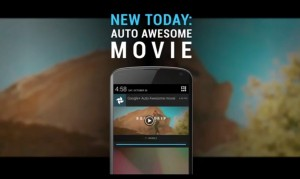 auto awesome google plus movie editing