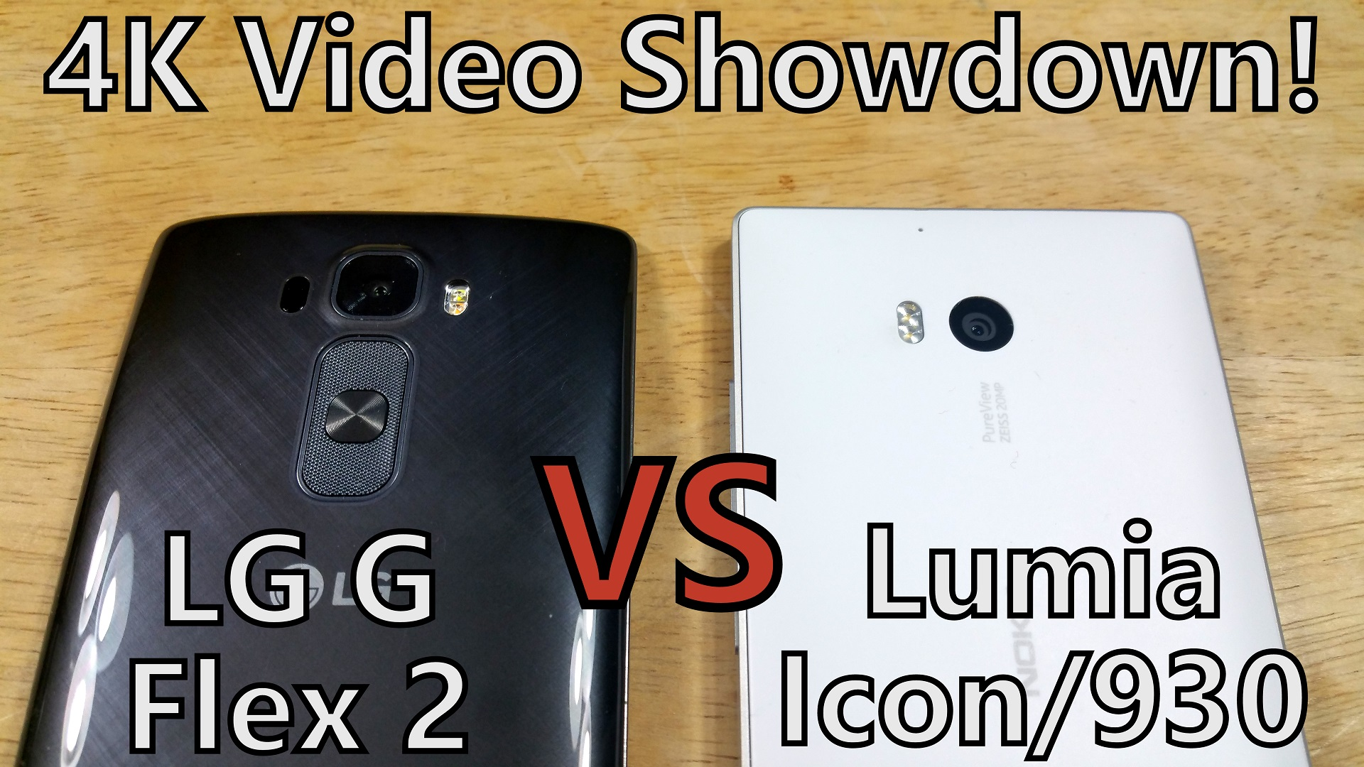 4K Video Showdown! LG G Flex 2 vs Nokia Lumia 930 (Icon