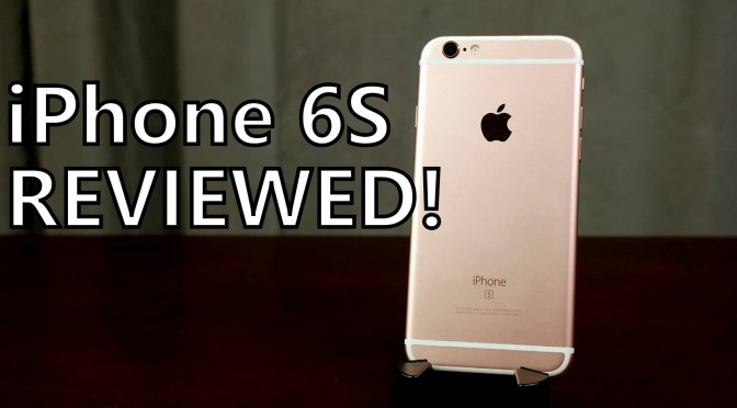 iphone 6s full smartphone review somegadgetguy